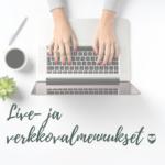 live ja verkkovalmennukset